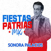 Fiestas Patrias Mix by Sonora Palacios