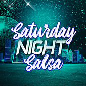 Saturday Night Salsa de Varios Artistas