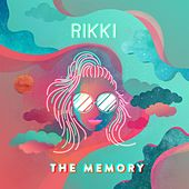 The Memory by Rikki