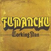 Working Man de Fu Manchu