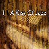11 A Kiss of Jazz by Peaceful Piano