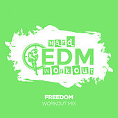 Freedom de Hard EDM Workout