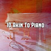 10 Akin to Piano de Bossanova