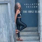 The First Tear von Kollette Decker
