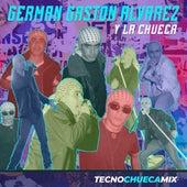 Tecnochuecamix by Germán Gastón Álvarez y La Chueca