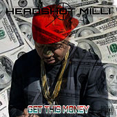 Get This Money by Headshot Milli