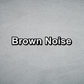 Brown Noise by Sounds for Life