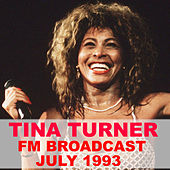 Tina Turner FM Broadcast July 1993 von Tina Turner