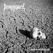 Under Pressure by Death Angel