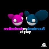 Melleefresh vs deadmau5 At Play von Deadmau5