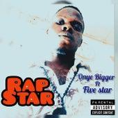Rapstar by Onye Bigger
