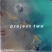 Project Two by producer Finn