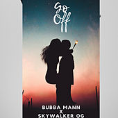 Go Off di Bubba Mann