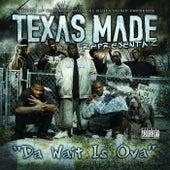 Texas Made Da Wait Is Ova by Real Gutta Music
