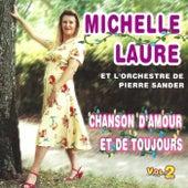 Chanson d'amour et de toujours vol 2 de Michelle Laure