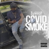 COVID-SMOKE by Du Whop