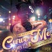 Curve Me (Remix Pt. 2) von Tiny Dotty