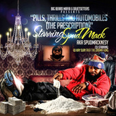 pills thrills and automobiles de Spud Mack