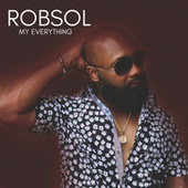 MY EVERYTHING de Robsol