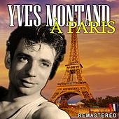 À Paris (Remastered) by Yves Montand