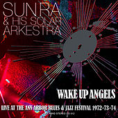 Wake Up Angels by Sun Ra