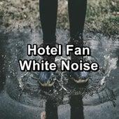 Hotel Fan White Noise von Yoga Music