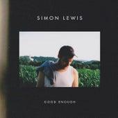 Good Enough von Simon Lewis