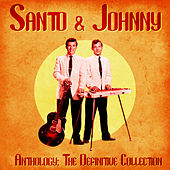 Anthology: The Definitive Collection (Remastered) de Santo and Johnny