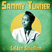 Golden Selection (Remastered) de Sammy Turner
