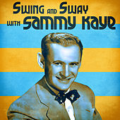 Swing and Sway with Sammy Kaye (Remastered) de Sammy Kaye