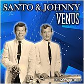Venus (Remastered) de Santo and Johnny