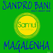 Magalenha (feat. Henny Ghe) by Sandro Bani