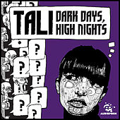 Dark Days, High Nights by Tali (Latin)