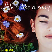 Life Is Like A Song (Covers) by Laure A.