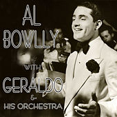 Al Bowlly With Geraldo and His Orchestra by Al Bowlly