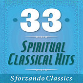 33 - Spiritual Classical Hits by Various Artists