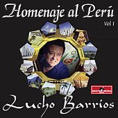 Homenaje al Perú (Vol. 1) by Lucho Barrios