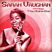 Anthology: The Divine One (Remastered) by Sarah Vaughan