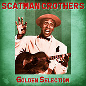 Golden Selection (Remastered) von Scatman Crothers