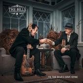 Til the Blues Have Gone von The Bills