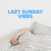 Lazy Sunday Vibes de Various Artists