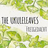 Freigedacht by The Ukuleleaves