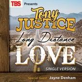 Long Distance Love (feat. Jayne Denham) by Tony Justice