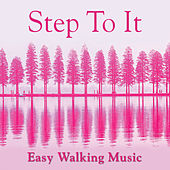 Step-To-It! - Easy Walking Music von Various Artists