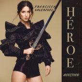 Héroe (Acústico) de Francisca Valenzuela