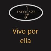 Vivo por ella (Instrumental version) by TafoJazz