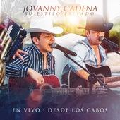 En Vivo: Desde Los Cabos (En Vivo) de Jovanny Cadena Y Su Estilo Privado