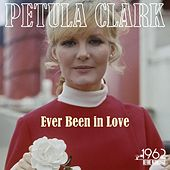 Ever Been in Love by Petula Clark