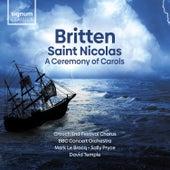 Britten: Saint Nicolas & a Ceremony of Carols by Various Artists