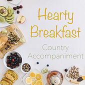 Hearty Breakfast Country Accompaniment di Various Artists
